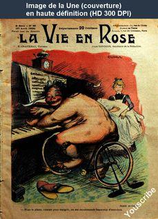 LA VIE EN ROSE  numéro 28 du 27 avril 1902