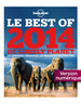 Le Best of 2014 de Lonely Planet