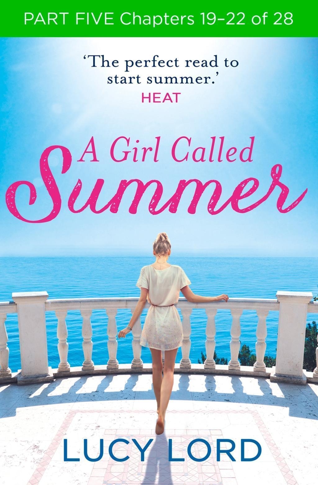 A Girl Called Summer: Part Five, Chapters 19-22 of 28