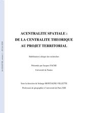 Acentralité spatiale: de la centralité théorique au projet territorial