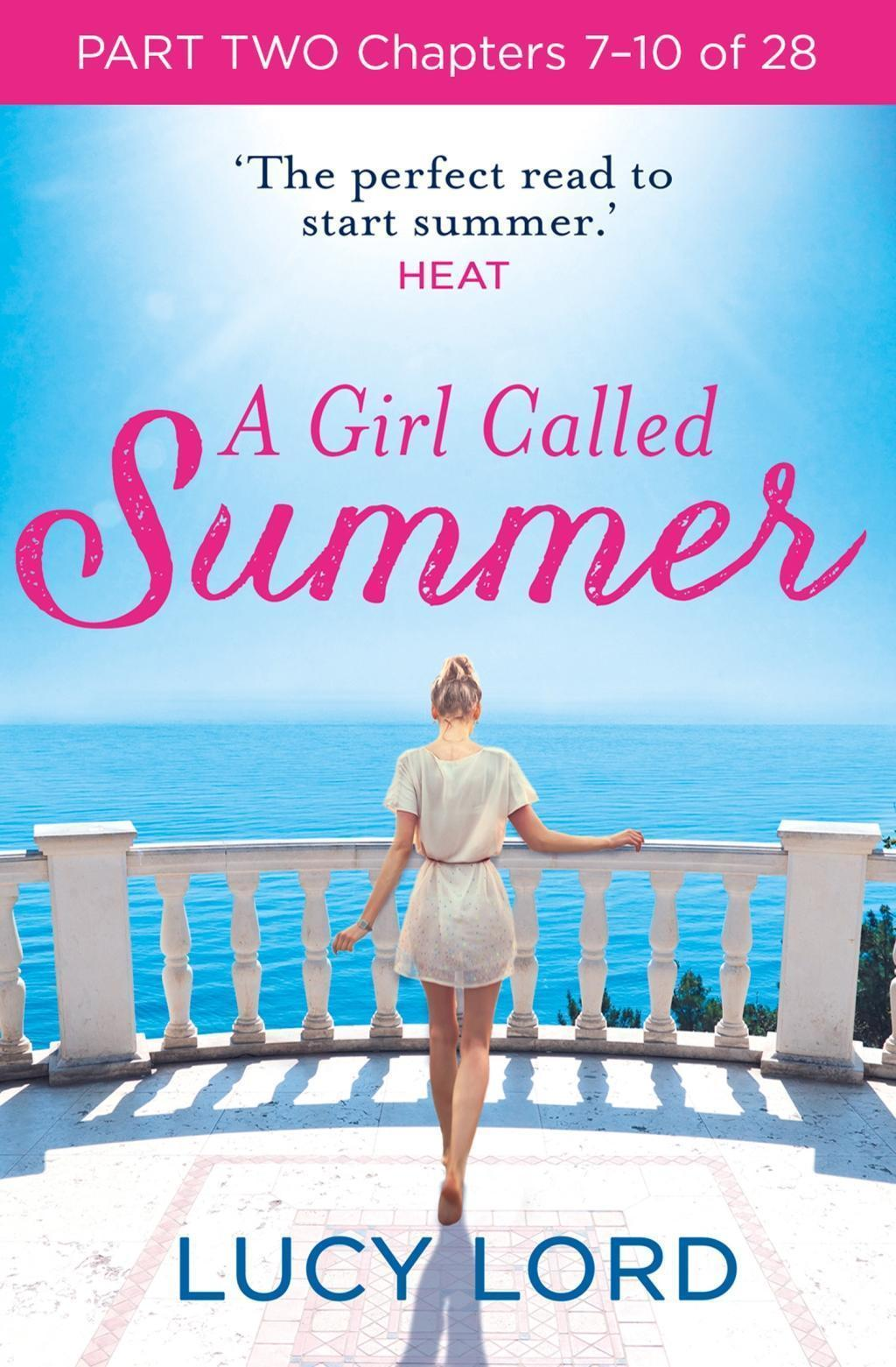 A Girl Called Summer: Part Two, Chapters 7-10 of 28