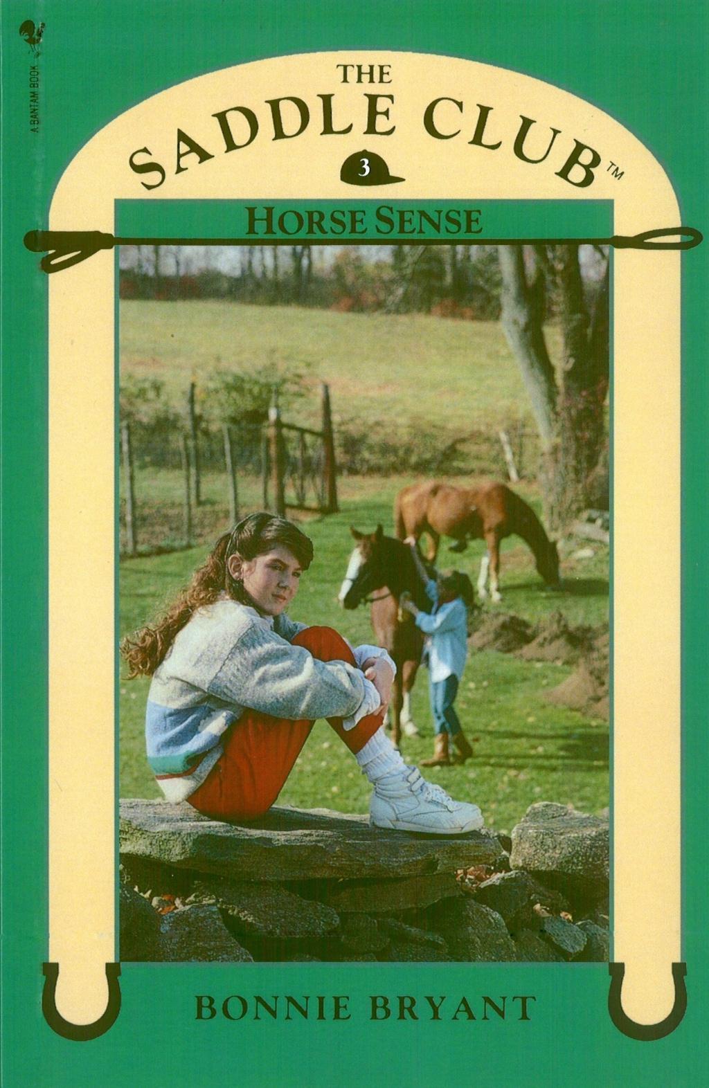 Saddle Club Book 3: Horse Sense
