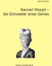 Nannerl Mozart - die Schwester eines Genies