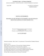Joyful economists : étude des relations historiques entre analyse économique et analyse psychologique du point de vue de l'économie du bonheur