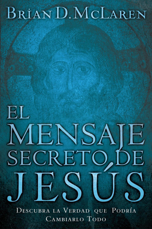 El mensaje secreto de Jesús