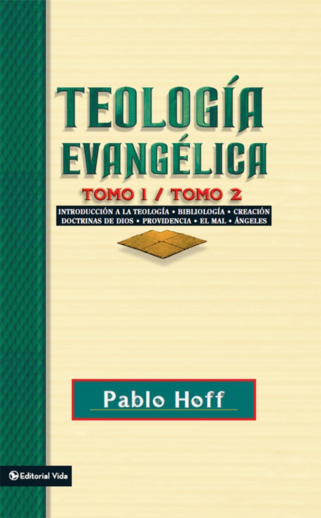 Teología evangélica tomo 1 / tomo 2