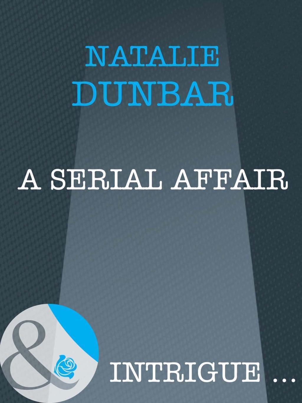 A Serial Affair (Mills & Boon Intrigue)