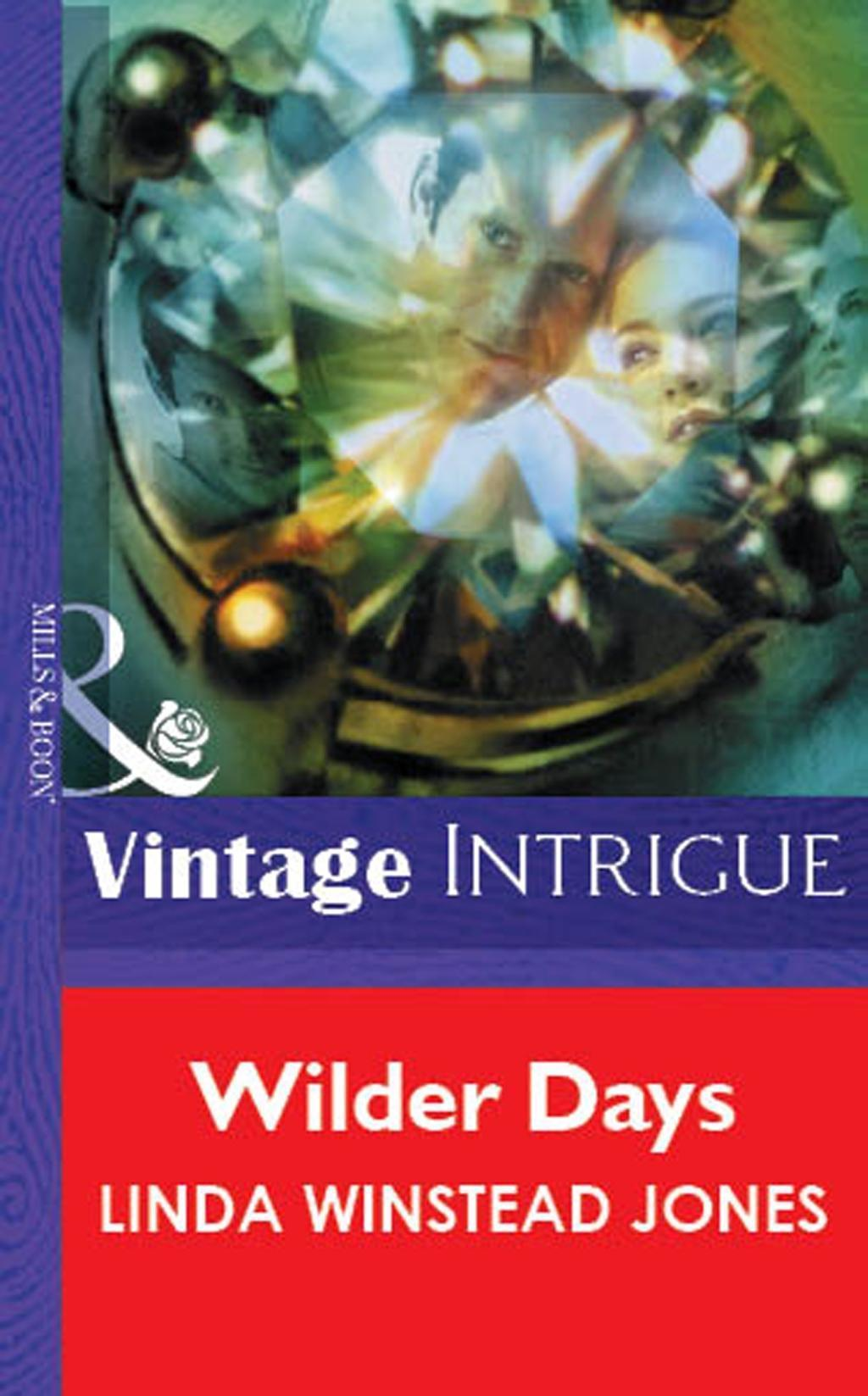 Wilder Days (Mills & Boon Vintage Intrigue)
