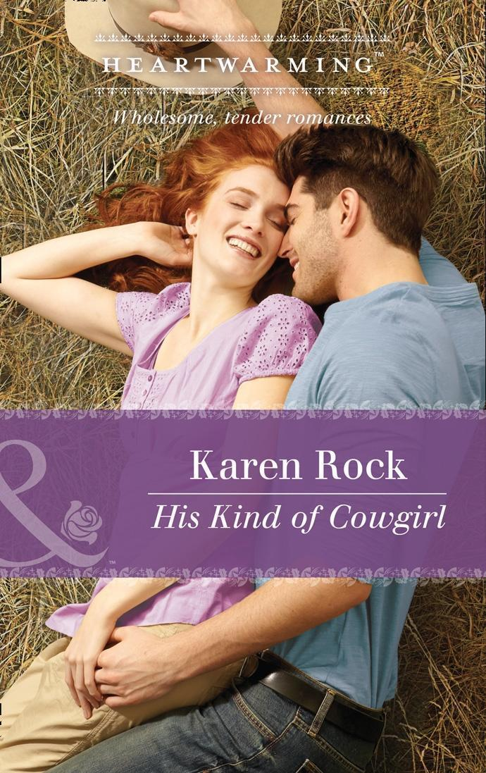 His Kind Of Cowgirl (Mills & Boon Heartwarming)
