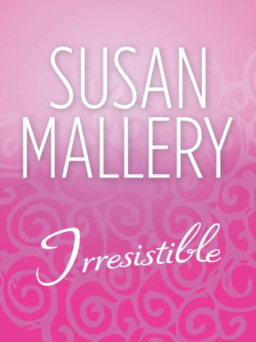 Irresistible (Mills & Boon M&B) (The Buchanan Saga)
