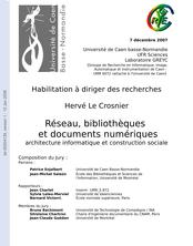 Réseau, bibliothèques et documents numériques : architecture informatique et construction sociale
