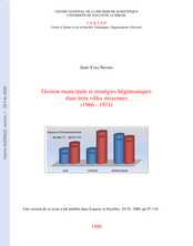 Gestion municipale et stratégie hégémoniques dans trois villes moyennes (1966-1976)