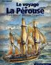 Le Voyage de La Pérouse - Itinéraire et aspects singuliers
