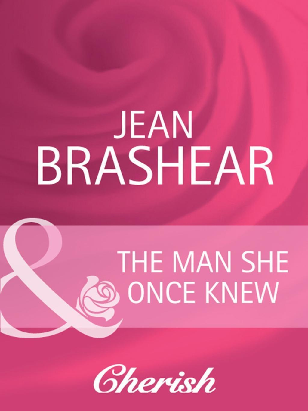 The Man She Once Knew (Mills & Boon Cherish) (Going Back, Book 23)