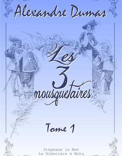 Les trois mousquetaires (tome1)