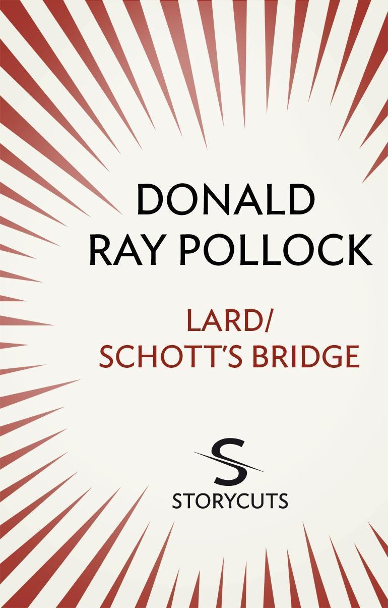 Lard / Schott's Bridge (Storycuts)