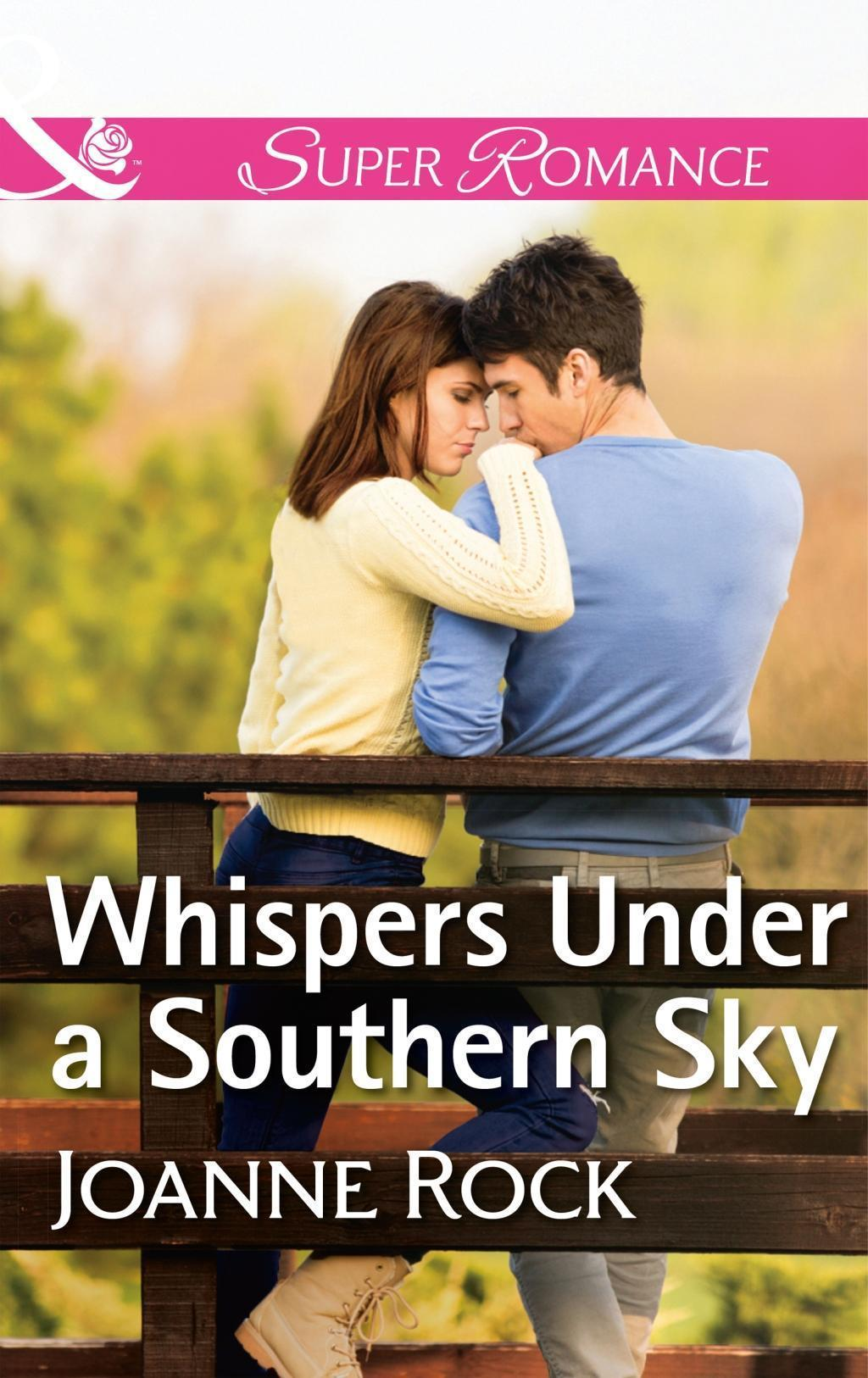 Whispers Under A Southern Sky (Mills & Boon Superromance) (Heartache, TN, Book 4)