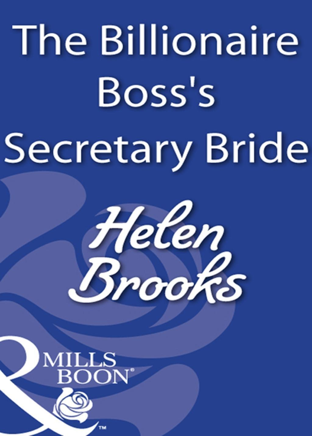 The Billionaire Boss's Secretary Bride (Mills & Boon Modern)