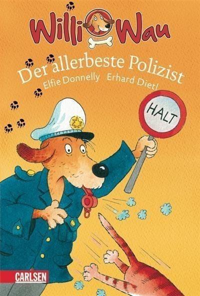 Willi Wau 02. Der allerbeste Polizist