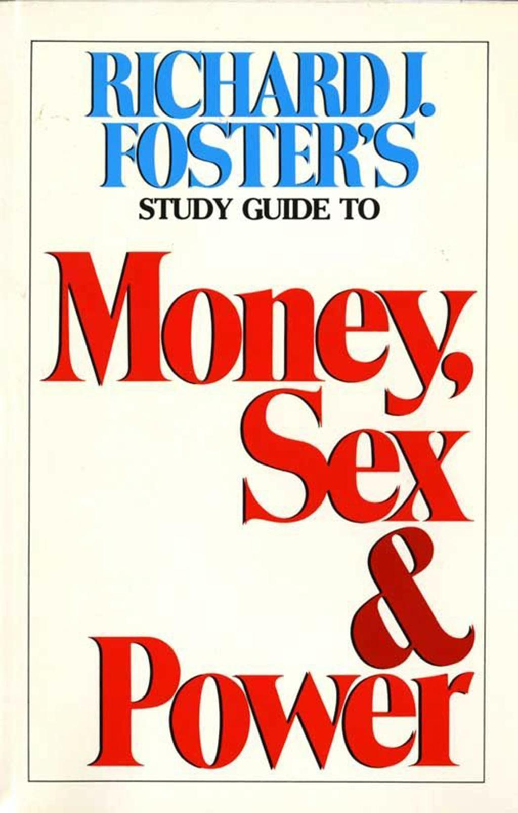 Money Sex and Power Study Guide