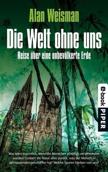Die Welt ohne uns