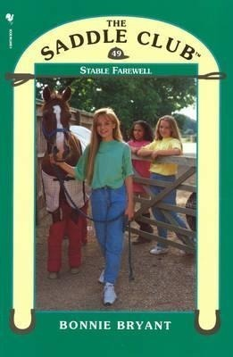 Saddle Club 49 - Stable Farewell
