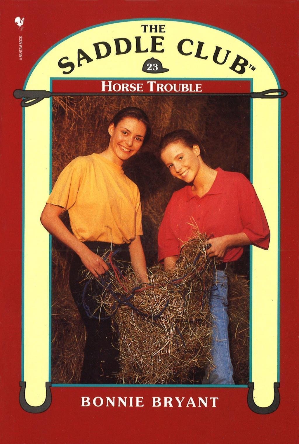 Saddle Club Book 23: Horse Trouble
