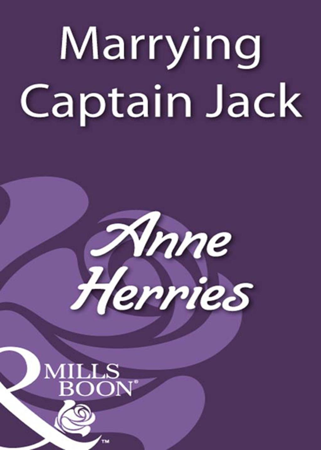 Marrying Captain Jack (Mills & Boon Historical)