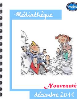 décembre 2011 Médiathèque Nouveautés