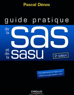 Guide pratique de la SAS et de la SASU