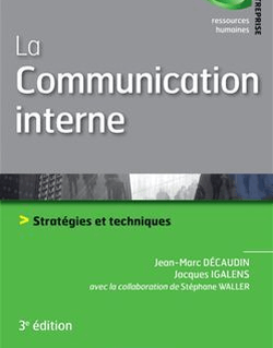 La communication interne - 3e édition