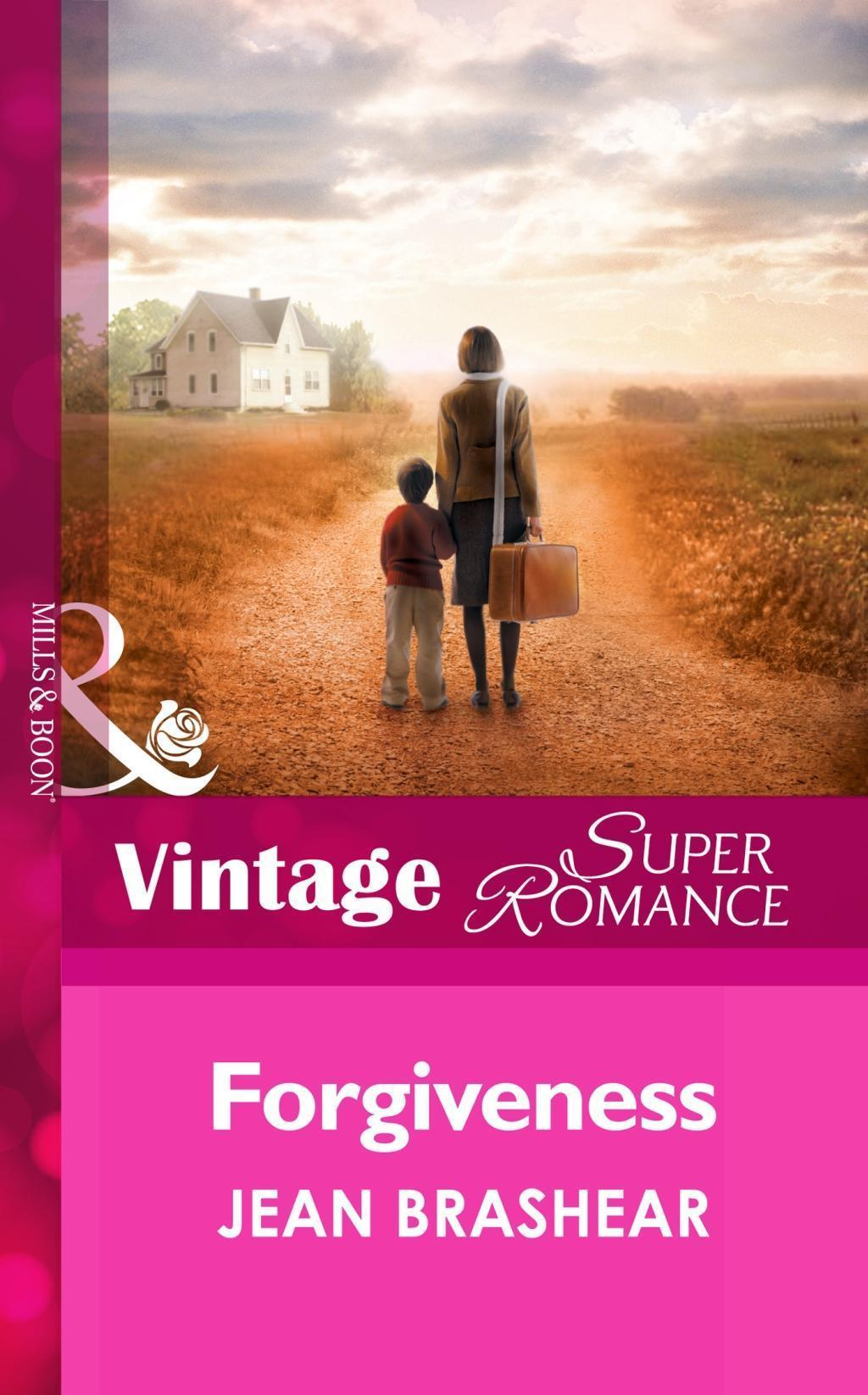 Forgiveness (Mills & Boon Vintage Superromance) (Mother & Child Reunion, Book 2)