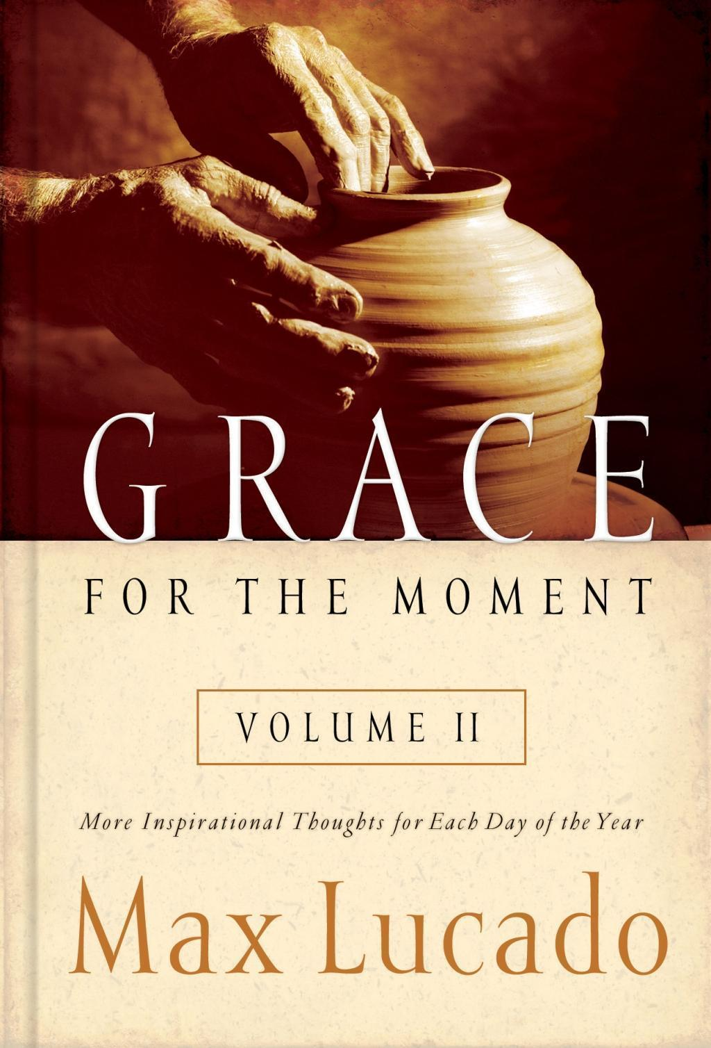 Grace for the Moment Volume II