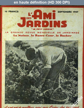L' AMI DES JARDINS  du 01 septembre 1947
