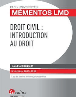 Mémentos LMD - Droit civil : Introduction au droit 2015-2016 - 3e édition