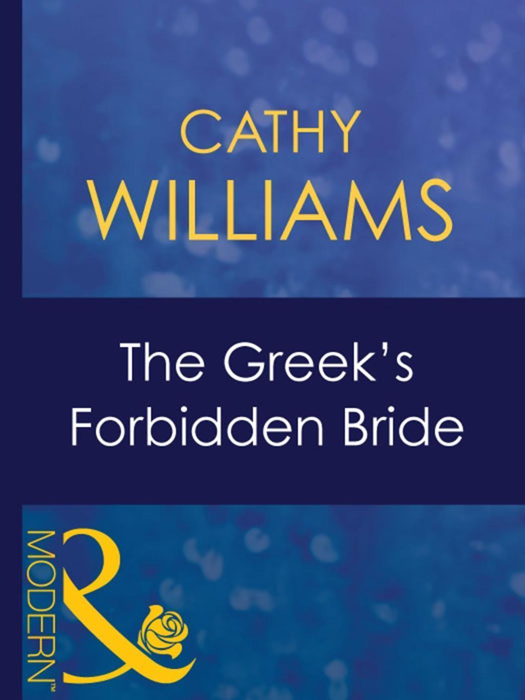 The Greek's Forbidden Bride (Mills & Boon Modern) (In the Greek Tycoon's Bed, Book 1)