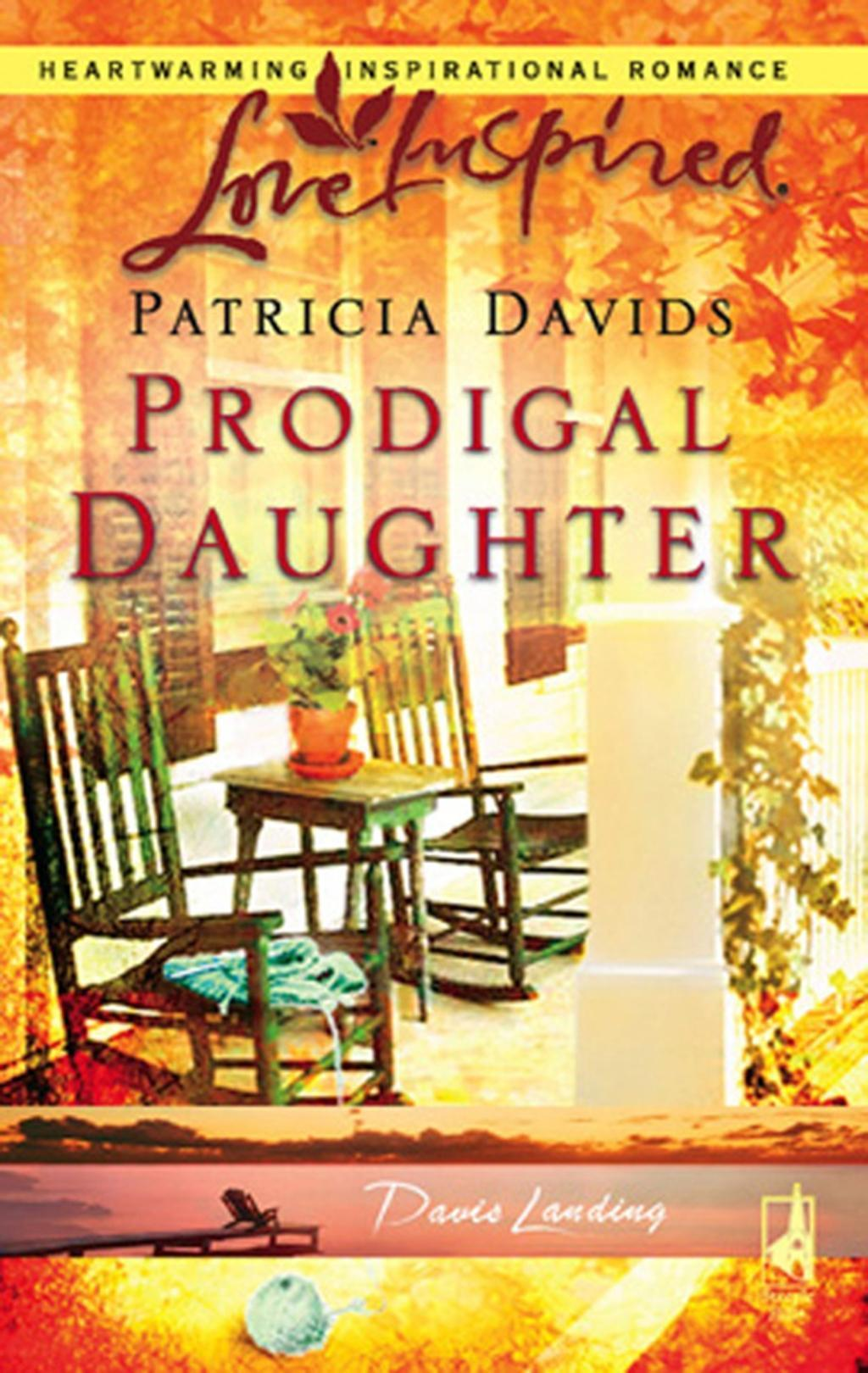 Prodigal Daughter (Mills & Boon Love Inspired) (Davis Landing, Book 5)
