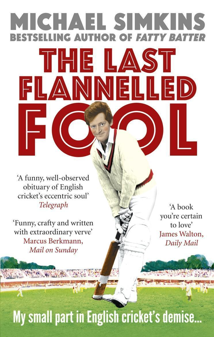 The Last Flannelled Fool