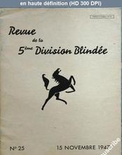 REVUE DE LA 5 EME DIVISION BLINDEE numéro 25 du 15 novembre 1947