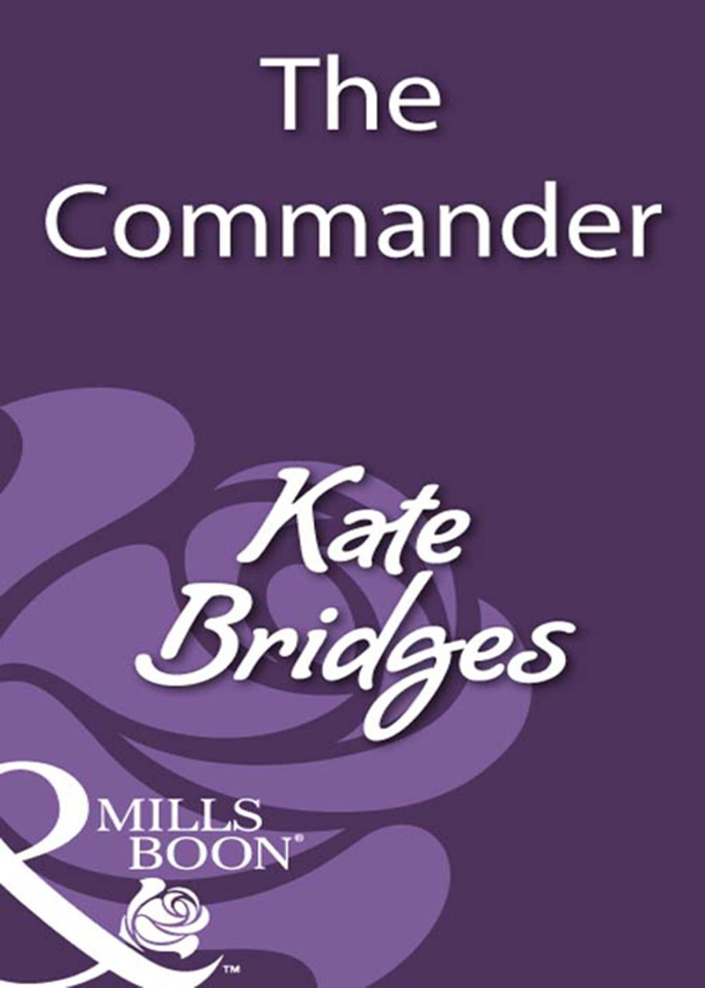 The Commander (Mills & Boon Historical)