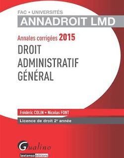 Annales corrigées 2015 - Droit administratif général