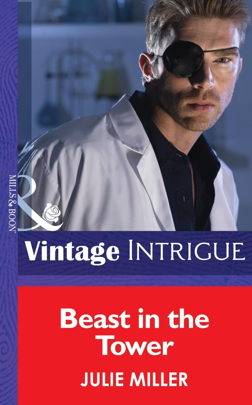 Beast in the Tower (Mills & Boon Intrigue) (He's a Mystery, Book 4)
