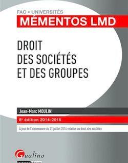 Droit des sociétés et des groupes 2014-2015 - 8e édition