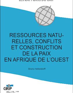 Ressources naturelles, conflits et construction de la paix en Afrique de l'Ouest