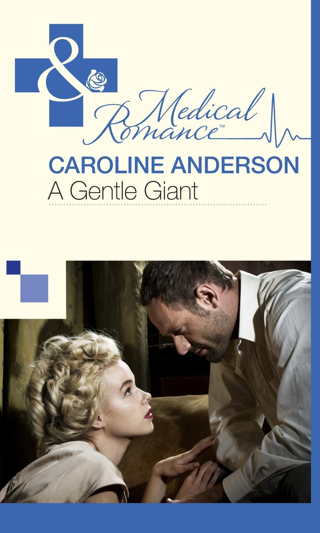 A Gentle Giant (Mills & Boon Medical)