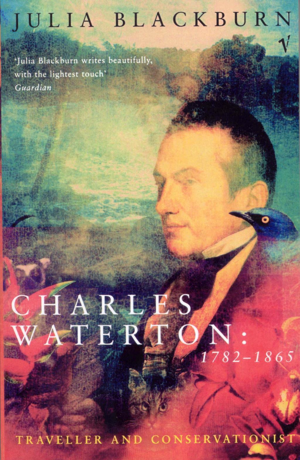 Charles Waterton 1782-1865