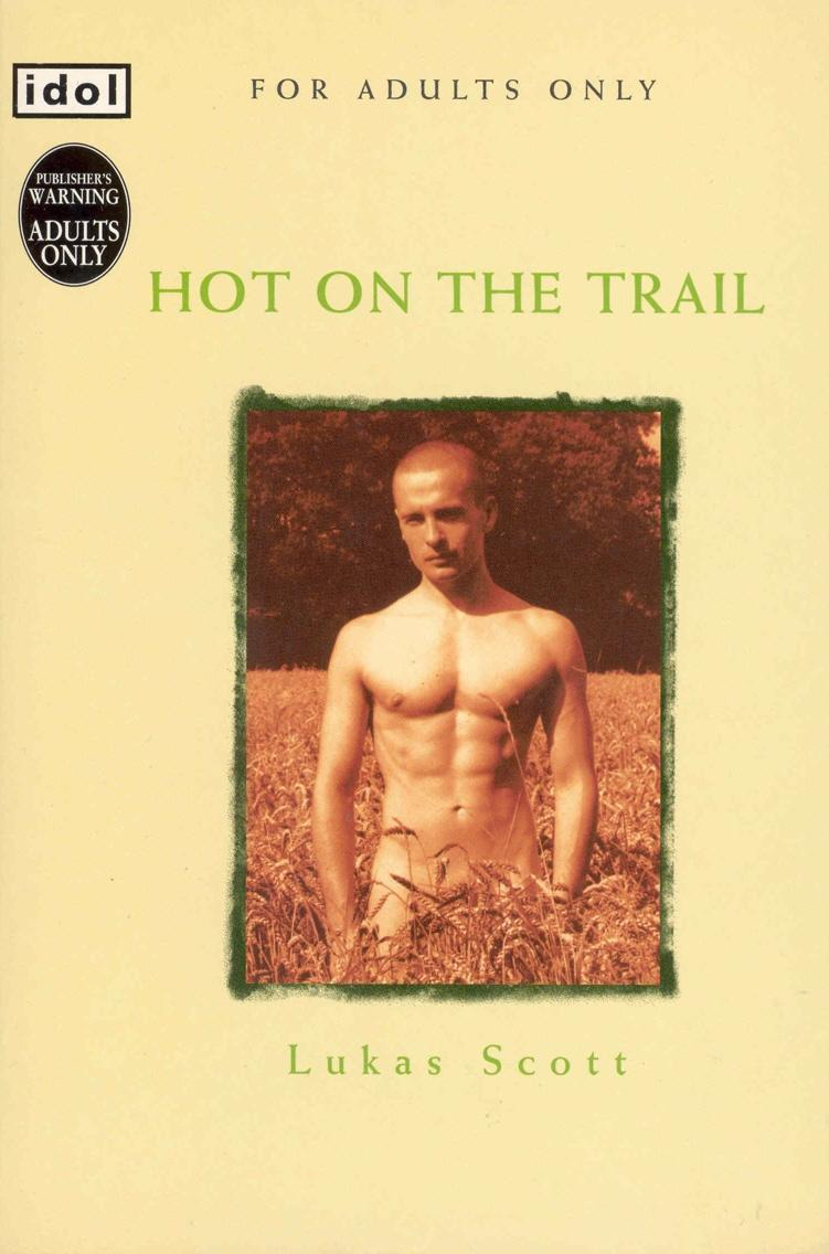 Hot On The Trail