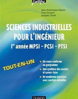 Sciences industrielles pour l'ingénieur tout-en-un 1re année MPSI-PCSI-PTSI