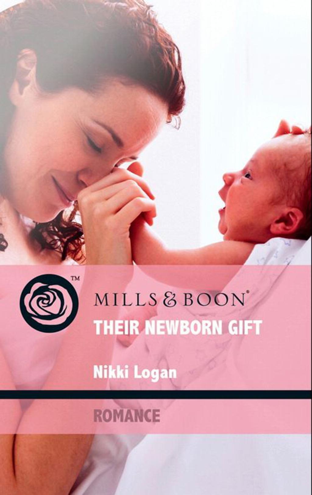 Their Newborn Gift (Mills & Boon Romance)
