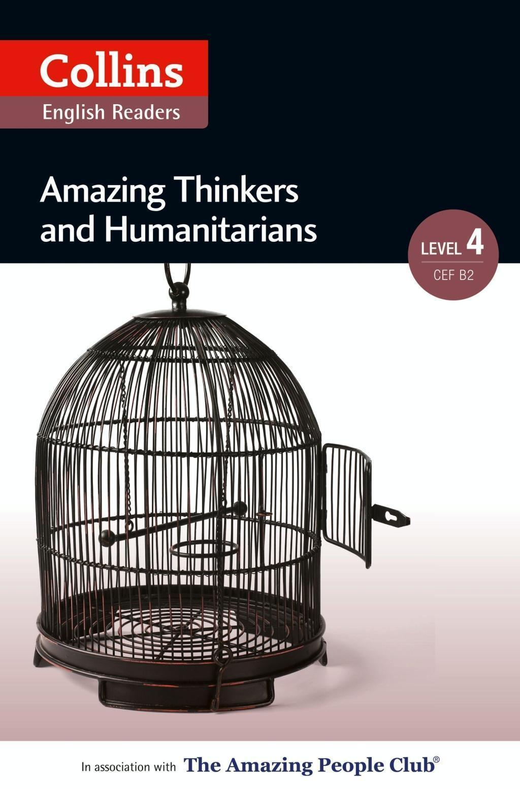 Amazing Thinkers & Humanitarians: B2 (Collins Amazing People ELT Readers)